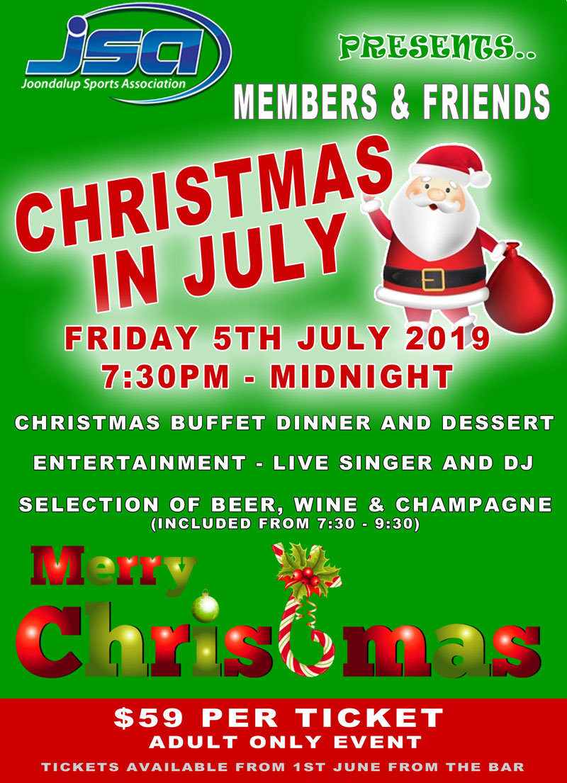 CHRISTMAS IN JULY - Friday 5th July 2019